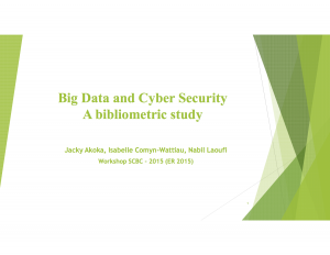 ER2015-SCBC Workshop-Akoka-Big Data & Cyber Security - A Bibliometric Study